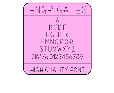 HIGH QUALITY FONT - ENGR GATES